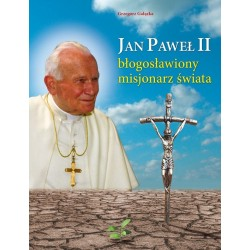 Jan Paweł II błogosławiony...