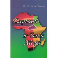 Zapisani w Sercu Afryki